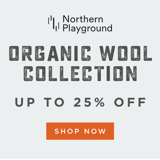 Northern Playground [ORGANIC WOOL COLLECTION] - UP TO 25% OFF - Shop now